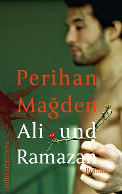 Ali und Ramazan von Magden,  Perihan, Neuner,  Johannes