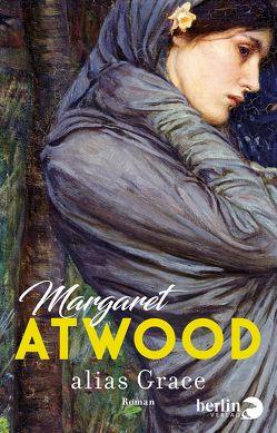 alias Grace von Atwood,  Margaret, Walitzek,  Brigitte