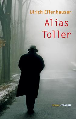 Alias Toller von Effenhauser,  Ulrich, Fröba,  Gudrun