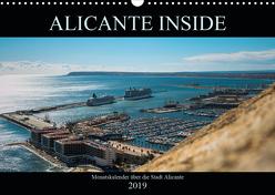ALICANTE INSIDE – Monatskalender über die Stadt Alicante (Wandkalender 2019 DIN A3 quer) von HauGe