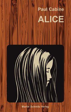 ALICE von Cabine,  Paul, Cactus,  Françoise