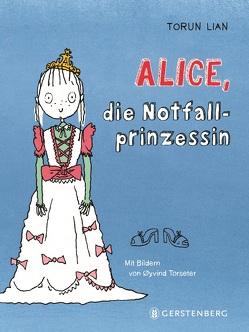 Alice, die Notfallprinzessin von Haefs,  Gabriele, Lian,  Torun, Torseter,  Øyvind