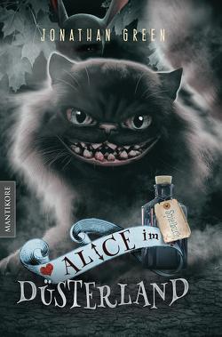 Alice im Düsterland – Ein Fantasy-Spielbuch von Green,  Jonathan
