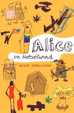 Alice im Nebelland von Engelhard,  Xaver