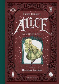Alice im Spiegelland von Carroll,  Lewis, Lacombe,  Benjamin
