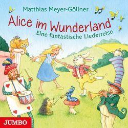 Alice im Wunderland von Meyer-Göllner,  Matthias