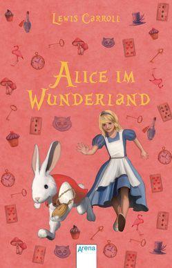 Alice im Wunderland von Carroll,  Lewis, Mueller,  Klaus, Remané,  Liselotte