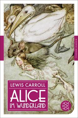Alice im Wunderland von Carroll,  Lewis, Tenniel,  John, Zimmermann,  Antonie