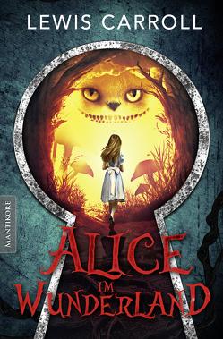 Alice im Wunderland von Carroll,  Lewis