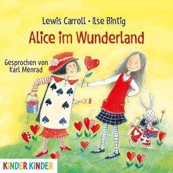 Alice im Wunderland von Bintig,  Ilse, Caroll,  Lewis, Menrad,  Karl