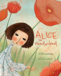 Alice im Wunderland von Adreani,  Manuela
