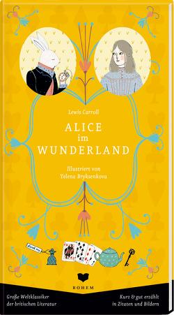 Alice im Wunderland von Aulike,  Nils, Bryksenkova,  Yelena, Carroll,  Lewis