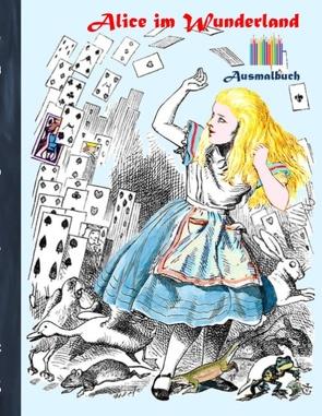 Alice im Wunderland (Ausmalbuch) von Rose,  Luisa