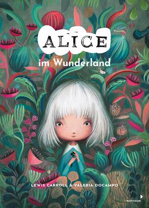 Alice im Wunderland von Carroll,  Lewis, Docampo,  Valeria, Enzensberger,  Christian