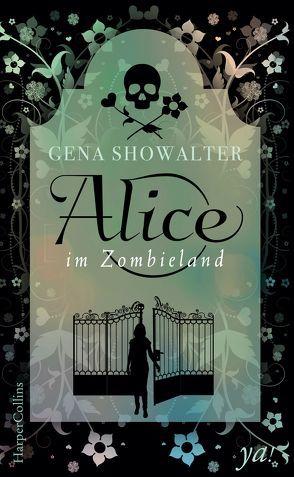 Alice im Zombieland von Showalter,  Gena, Suhr,  Constanze