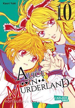 Alice in Murderland 10 von Kowalsky,  Yuki, Yuki,  Kaori
