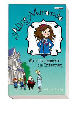 Alice-Miranda: Willkommen im Internat von Harvey,  Jacqueline, Weber,  Claudia