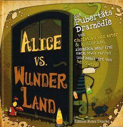 Alice vs. Wunderland von benswerk, von Aster,  Christian
