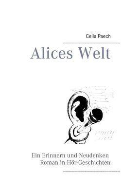Alices Welt von Paech,  Celia