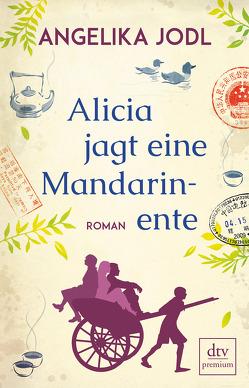 Alicia jagt eine Mandarinente von Jodl,  Angelika