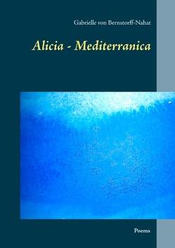 Alicia – Mediterranica von von Bernstorff-Nahat,  Gabrielle