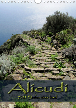 Alicudi – 7321 Stufen einer Insel (Wandkalender 2021 DIN A4 hoch) von De. Rabena,  Mercedes