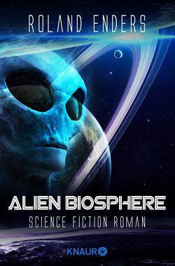 Alien Biosphere von Enders,  Roland