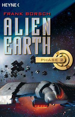 Alien Earth – Phase 2 von Borsch,  Frank