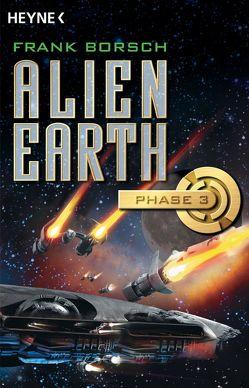 Alien Earth – Phase 3 von animagic, Borsch,  Frank