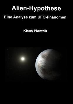 Alien-Hypothese von Piontzik,  Klaus