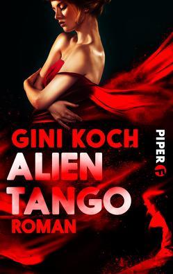 Alien Tango von Bürgel,  Diana, Koch,  Gini
