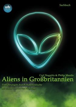 Aliens in Großbritannien von Mantle,  Philip, Nagaitis,  Carl