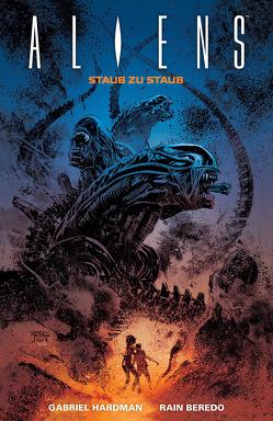 Aliens: Staub zu Staub von Hardman,  Gabriel, Schuster,  Michael