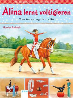 Alina lernt voltigieren (3). Vom Aufsprung bis zur Kür von Buchheit,  Harriet, Krautmann,  Milada