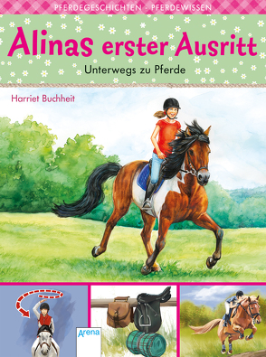 Alinas erster Ausritt (4). Unterwegs zu Pferde von Buchheit,  Harriet, Krautmann,  Milada