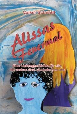 Alissas Feuermal von Schmidt,  Volker