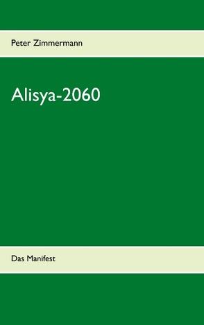 Alisya-2060 von Zimmermann,  Peter