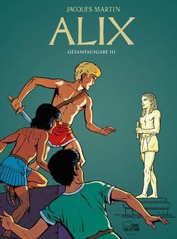 Alix Gesamtausgabe 03 von Le Comte,  Marcel, Martin,  Jacques