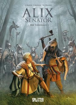 Alix Senator. Band 10 von Démarez,  Thierry, Mangin,  Valérie