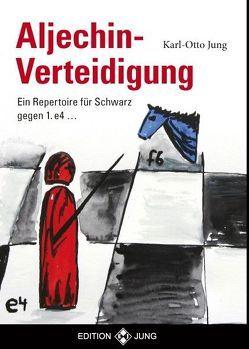 Aljechin – Verteidigung von Jung,  Karl - Otto