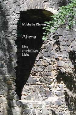 Aljona von Klemm,  Michelle