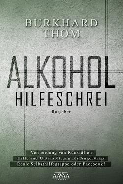 Alkohol – Großdruck von Thom,  Burkhard