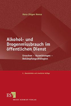 Alkohol- und Drogenmissbrauch im öffentlichen Dienst von Honsa,  Hans-Jürgen