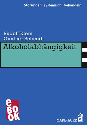 Alkoholabhängigkeit von Klein,  Rudolf, Schmidt,  Gunther