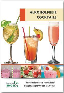 Alkoholfreie Cocktails – Rezepte geeignet für den Thermomix von Möhrlein-Yilmaz,  Marion