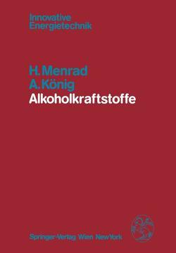 Alkoholkraftstoffe von König,  A., Menrad,  H.