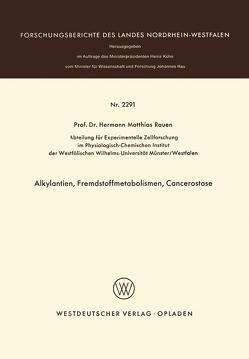 Alkylantien, Fremdstoffmetabolismen, Cancerostase von Rauen,  Hermann M.