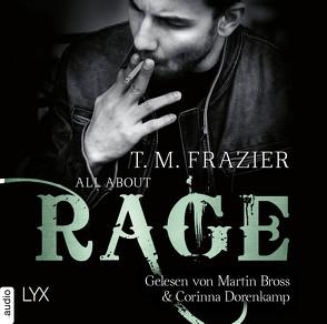 All About Rage von Bross,  Martin, Dorenkamp,  Corinna, Frazier,  T. M.