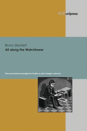 All along the Watchtower von Deckert,  Bruno