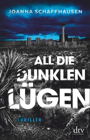 All die dunklen Lügen von Eisenhut,  Irene, Schaffhausen,  Joanna